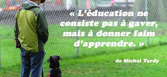 [Citation] L'éducation ne consiste pas à gaver, mais à donner faim d'apprendre.